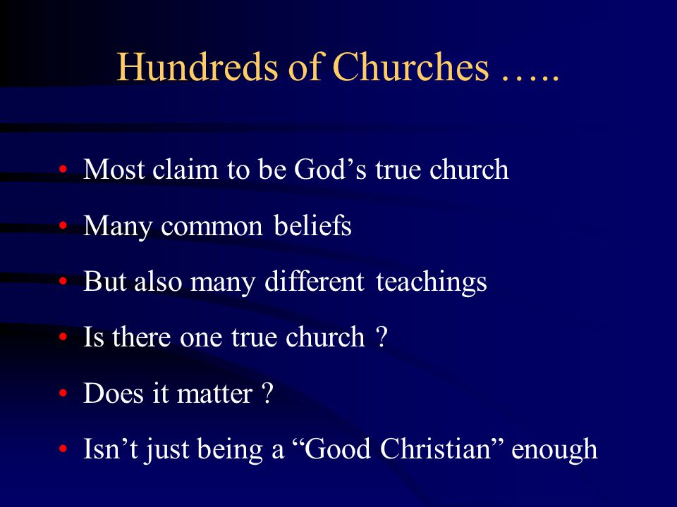 Hundreds of Churches …..