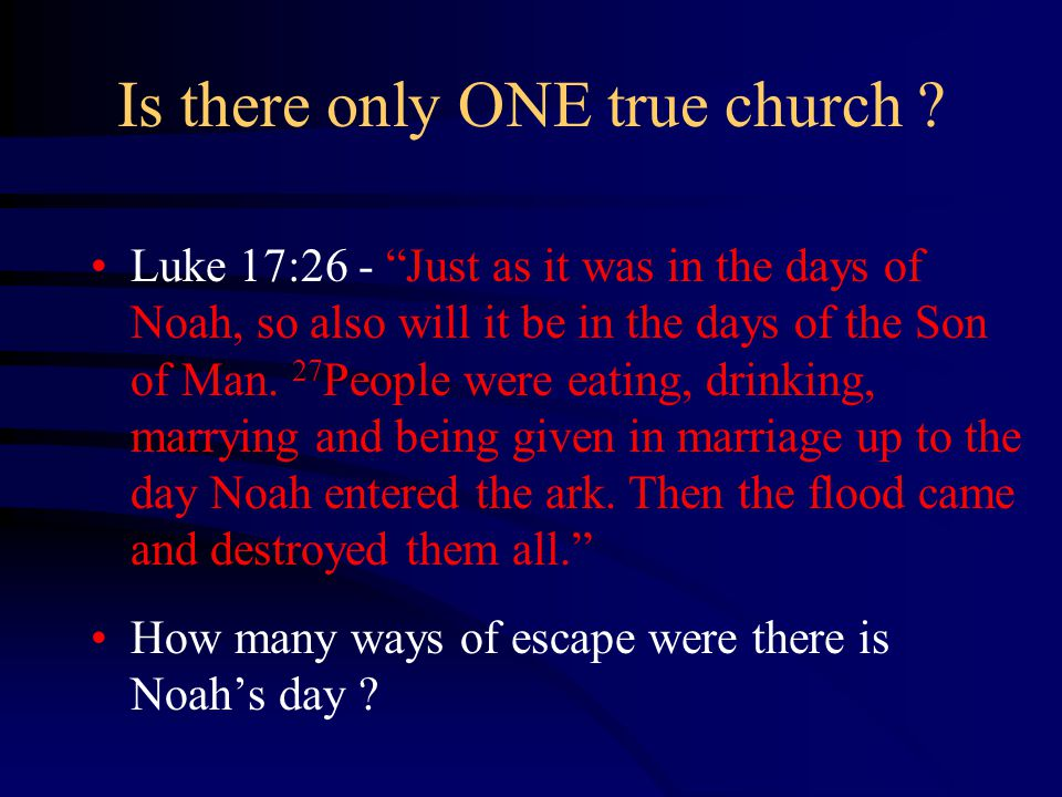 Is there only ONE true church .