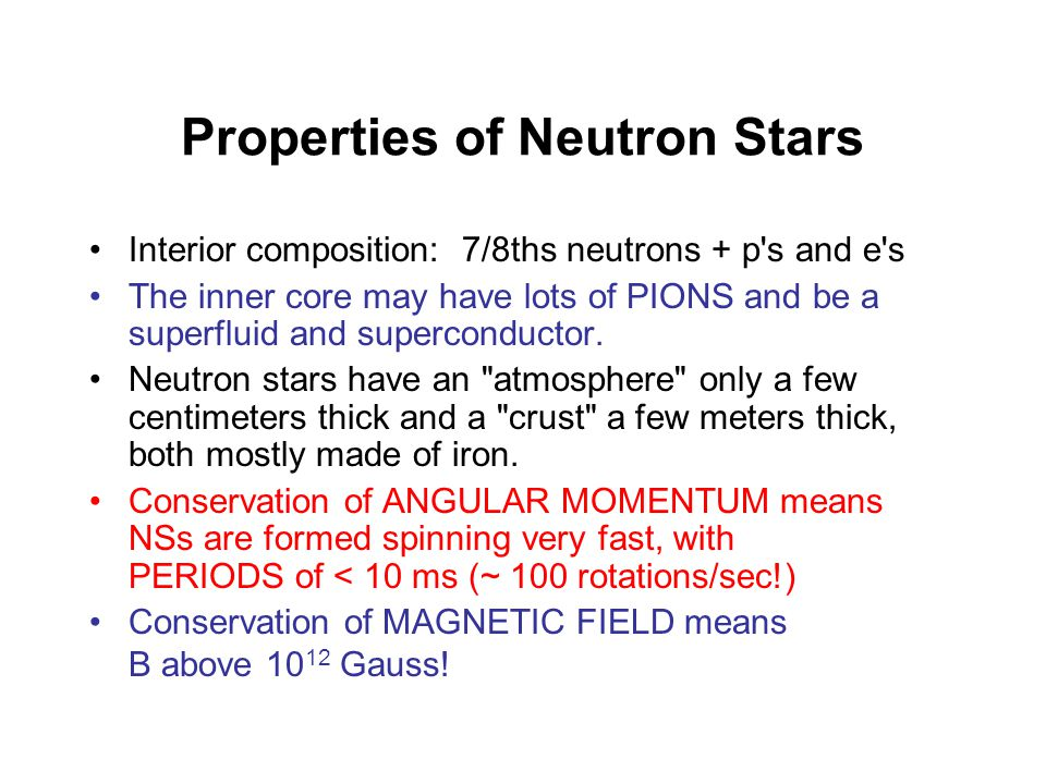 NEUTRON STARS CORE REMNANTS of stars with masses between about 8 and 30 M .