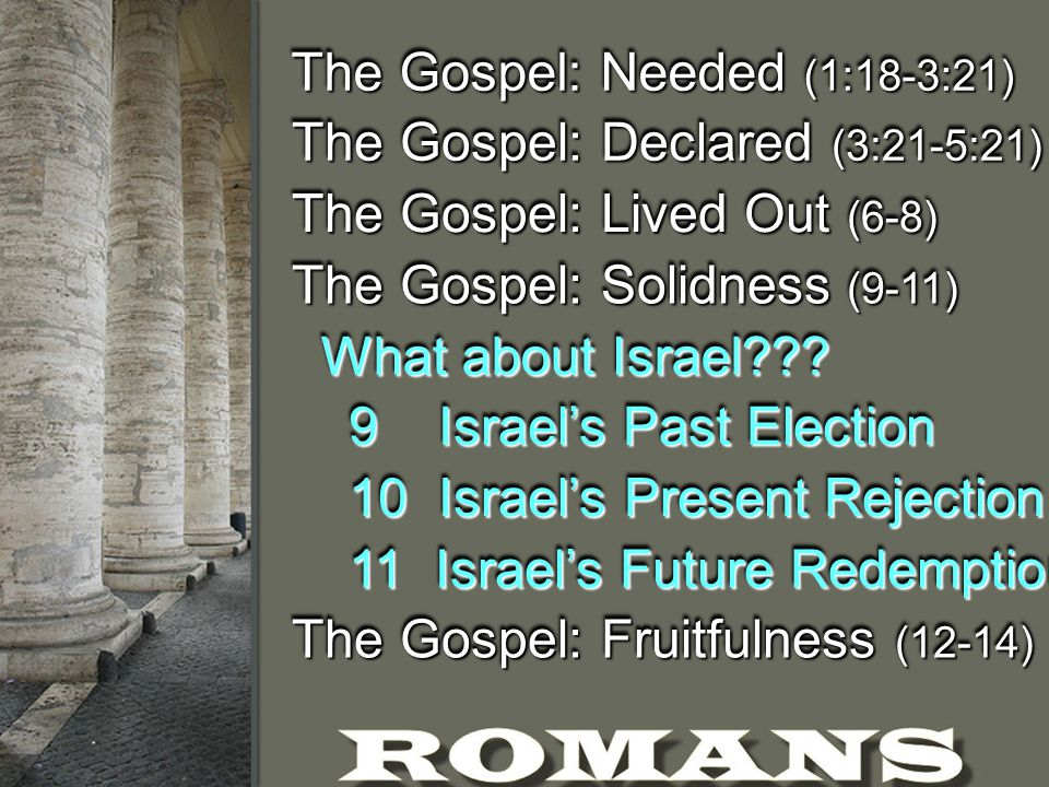 What about Israel??.Since God gave Israel amazing promises Did Israel forfeit them.