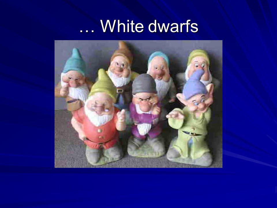 … White dwarfs