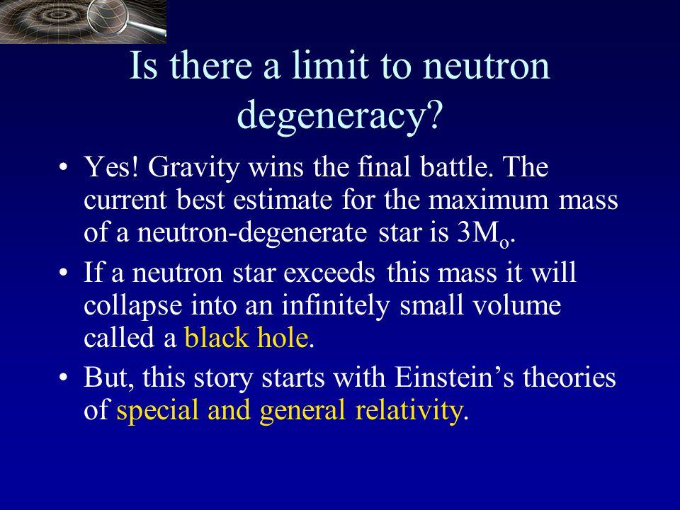 Sun: R=10 5 km density=6 gram/cm 3 Neutron `star': R=20km density=10 14 Mass > 1.4M o White Dwarf: R=6000km density=10 6 Mass < 1.4M o