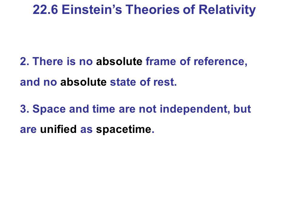 22.6 Einstein's Theories of Relativity 2.