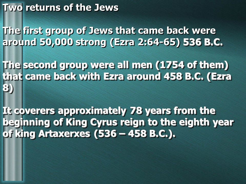 Two returns of the Jews 536 B.C.