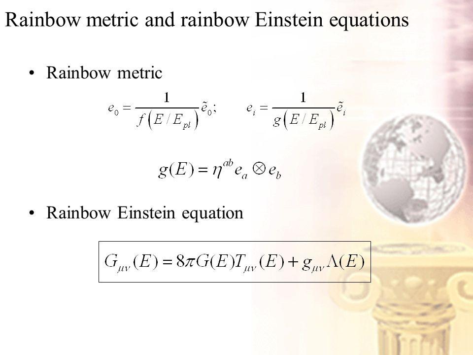 Rainbow metric and rainbow Einstein equations Rainbow metric Rainbow Einstein equation