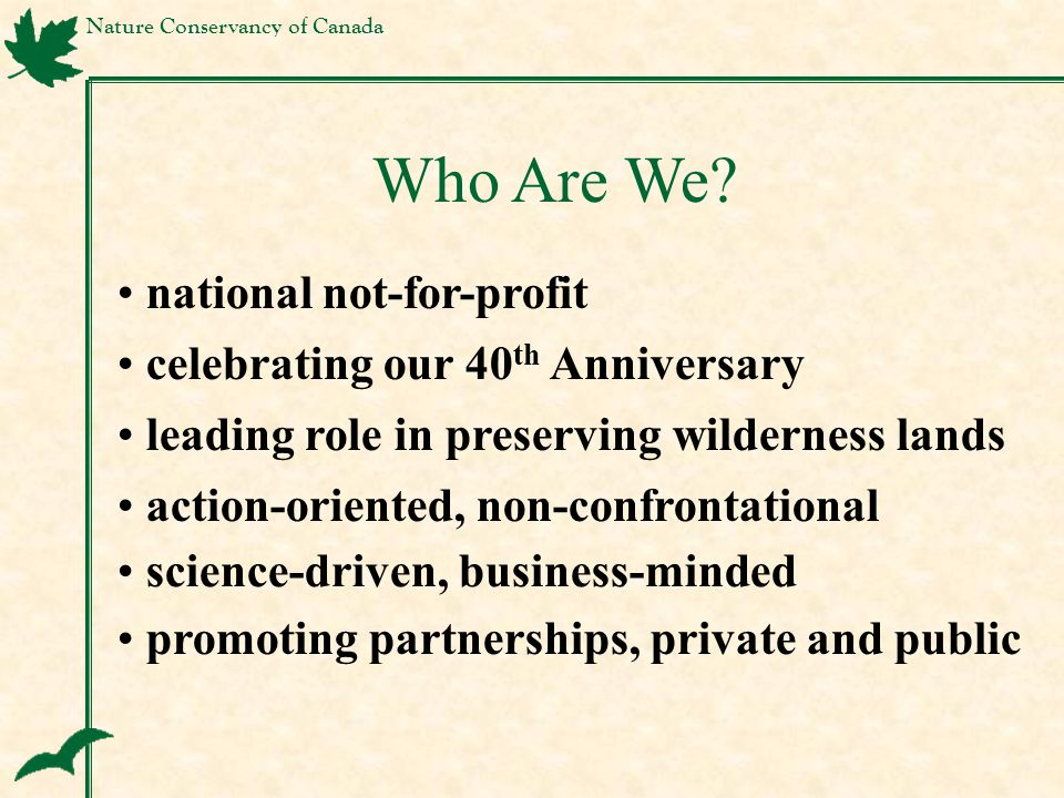 Nature Conservancy of Canada promoting partnerships, private and public Who Are We.