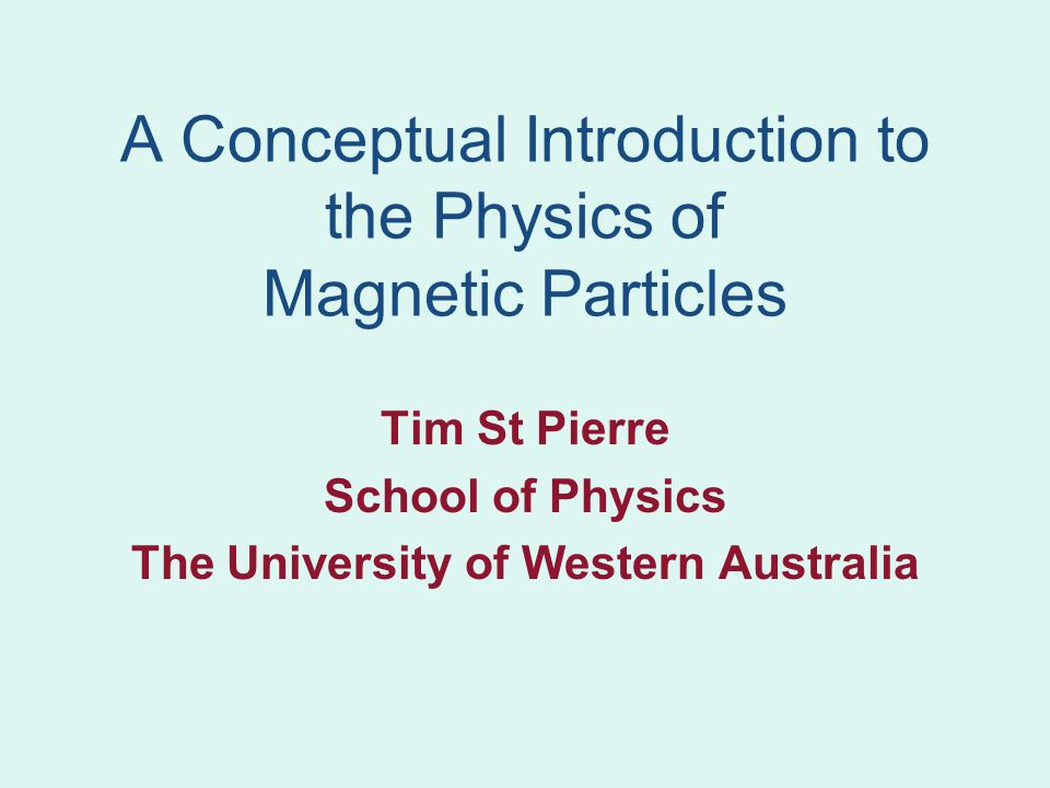 Outline of Lectures Lecture 1 –Magnetic Moments and Magnetic Fields –Magnetic Materials - an Empirical Approach Lecture 2 –Magnetic Materials - the Microscopic Picture –Small Particle Magnetism Lecture 3 –Magnetic Particles in Fluids –Design of magnetic carriers