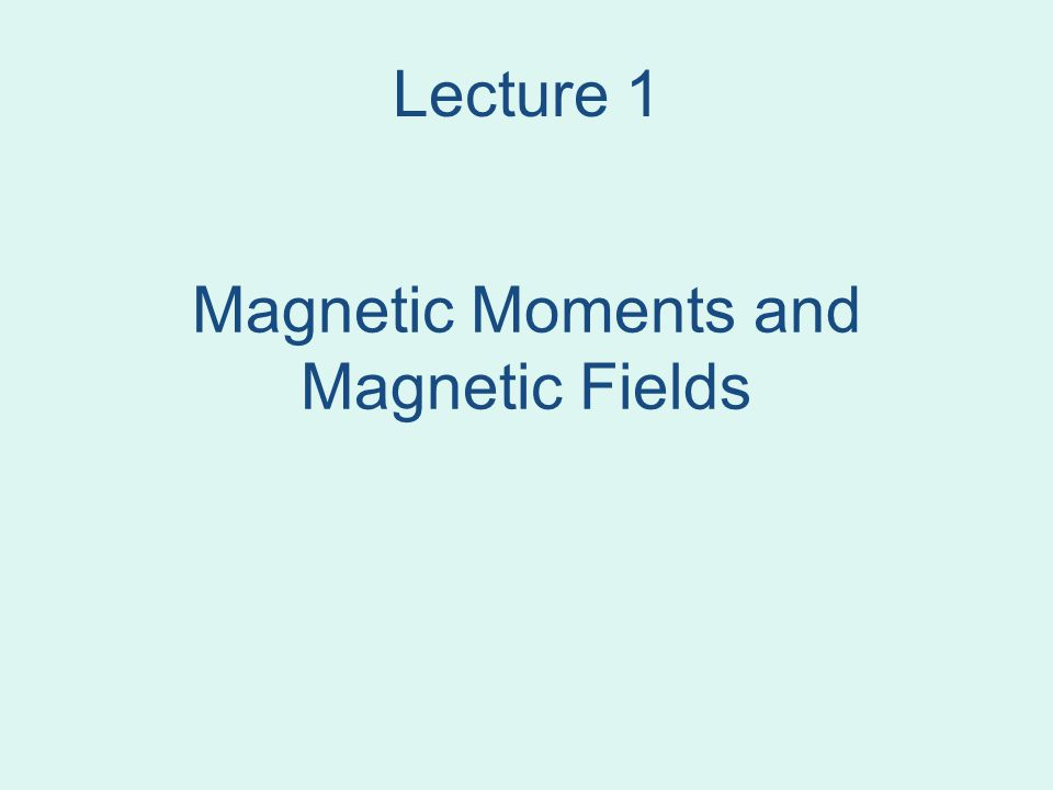 Lecture 3 Magnetic particles in fluids