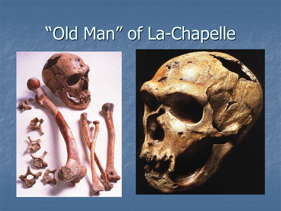 Old Man of La-Chapelle