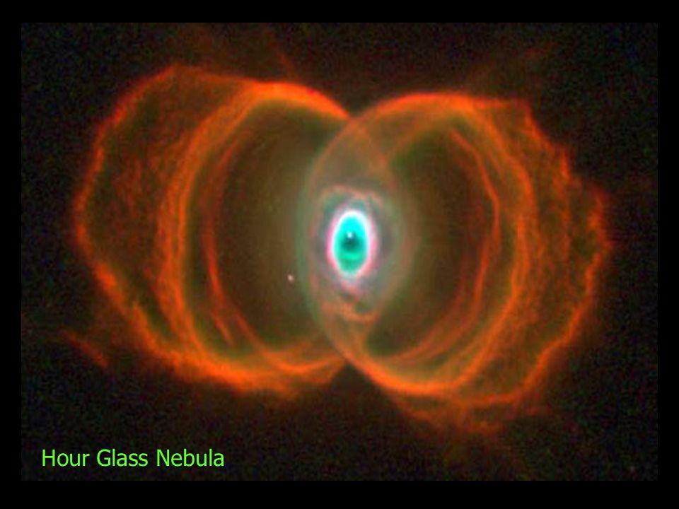 Hour Glass Nebula