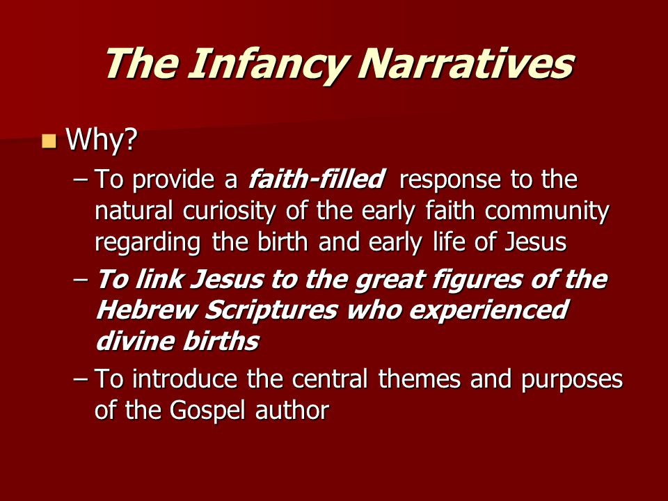 The Infancy Narratives Why.Why.