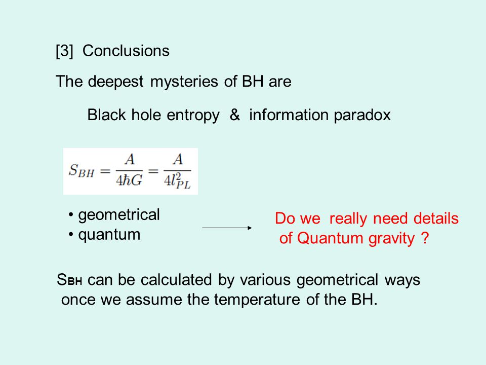 [3] Conclusions geometrical quantum Do we really need details of Quantum gravity .