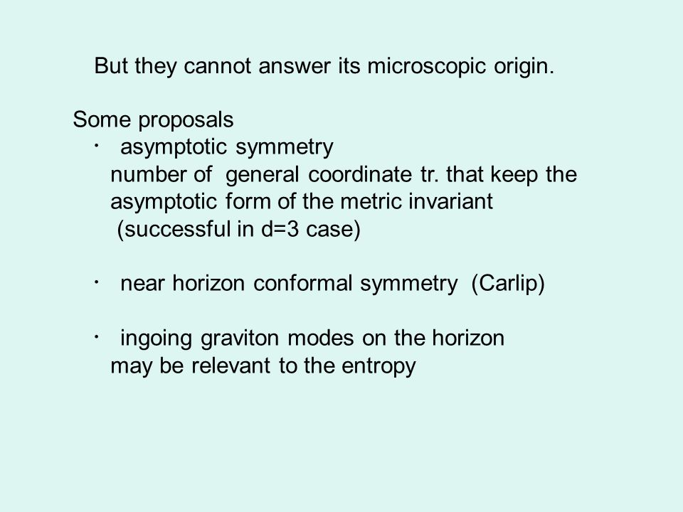 But they cannot answer its microscopic origin.