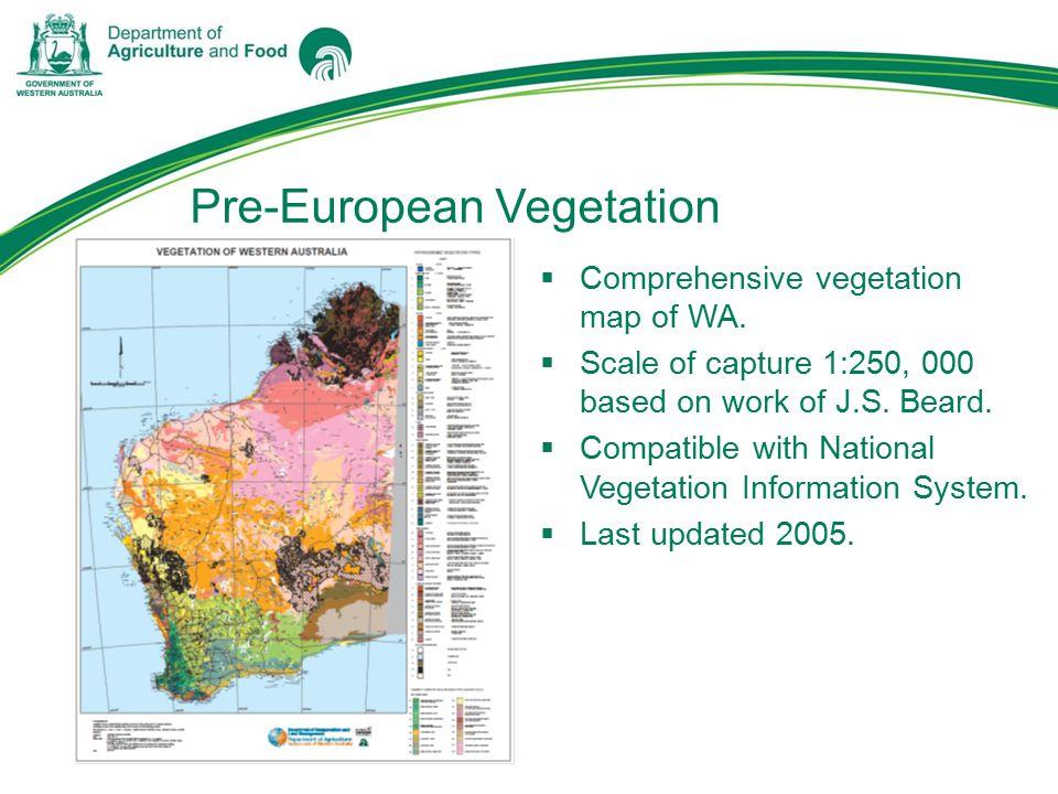Pre-European Vegetation  Comprehensive vegetation map of WA.