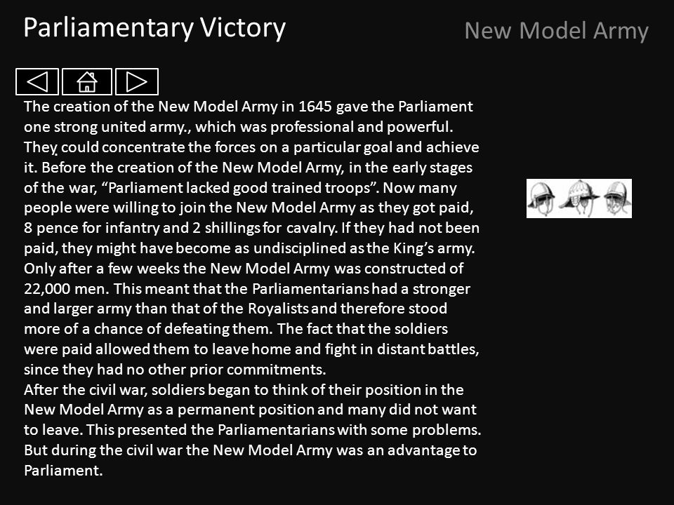 Parliamentary Victory New Model Army.