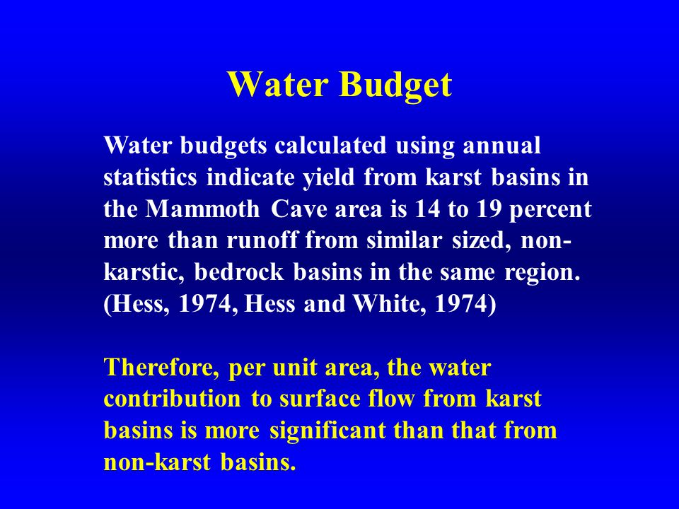 Characteristics of Karst Basins after Steve Worthington, Ph.D., 2001 Tributary flow to springs.