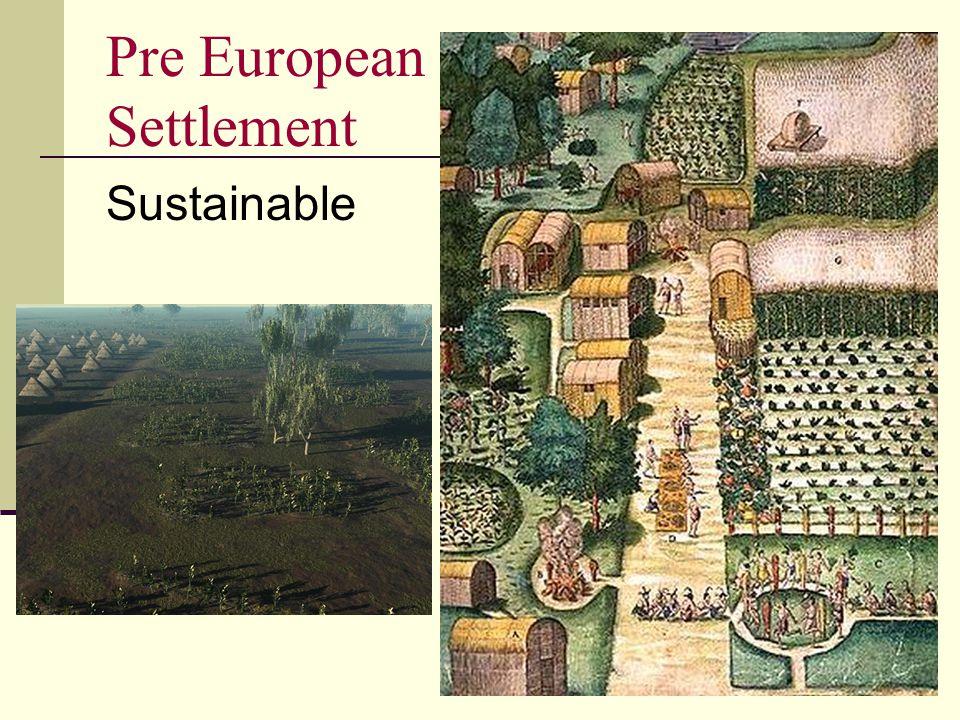 Pre European Settlement Sustainable