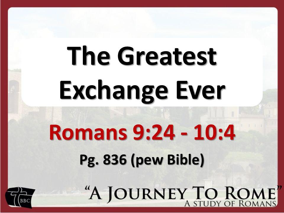 Let's Read Romans 9:24-10:4