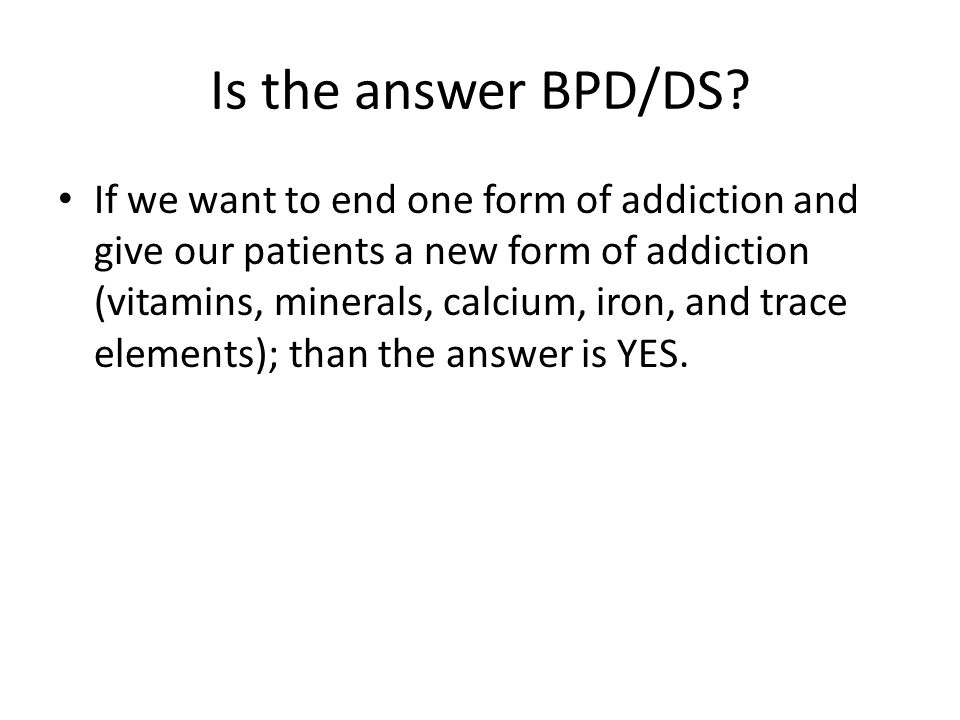 Is the answer BPD/DS.