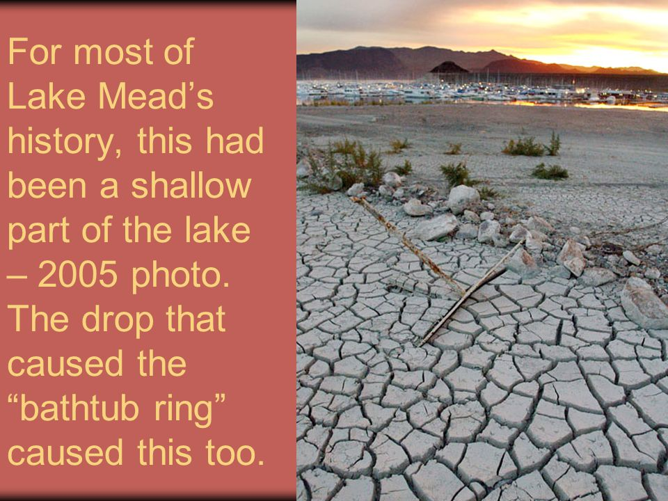 For most of Lake Mead's history, this had been a shallow part of the lake – 2005 photo.