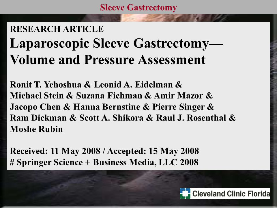 Sleeve Gastrectomy RESEARCH ARTICLE Laparoscopic Sleeve Gastrectomy— Volume and Pressure Assessment Ronit T.