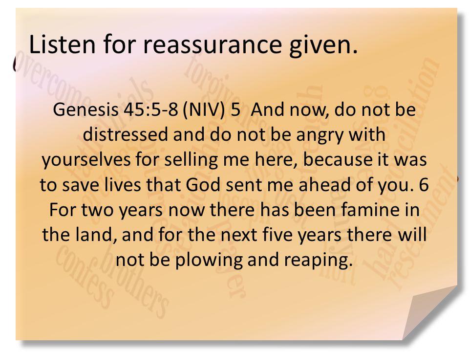 Listen for reassurance given.