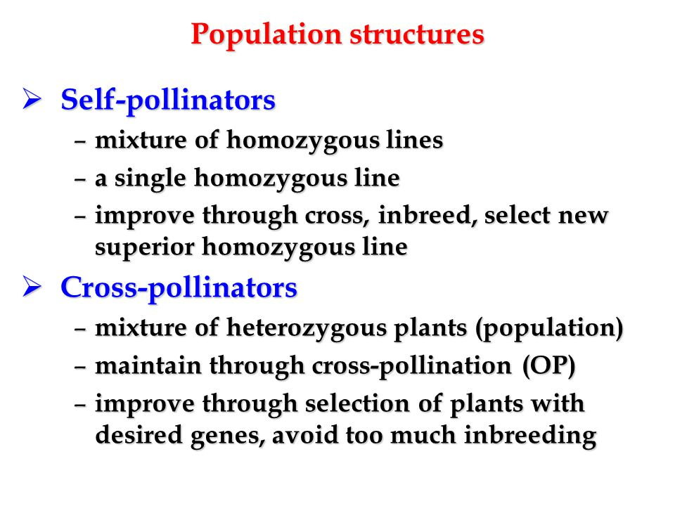 Progeny test vs combining ability test  Self-pollinators – evaluate pure line offspring (Measure agric.
