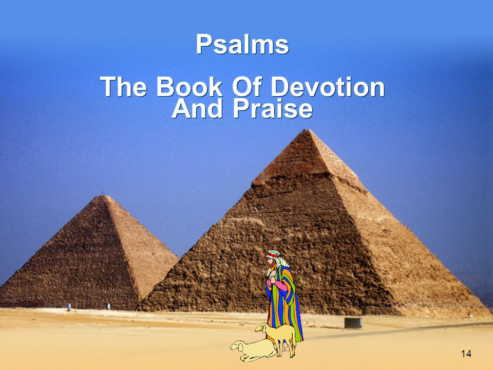 14 Psalms The Book Of Devotion And Praise