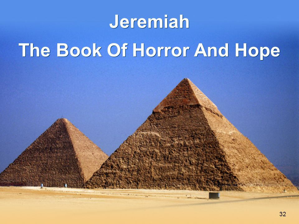 32 Jeremiah The Book Of Horror And Hope