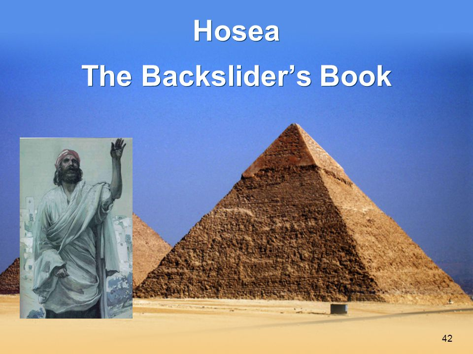 42 Hosea The Backslider's Book