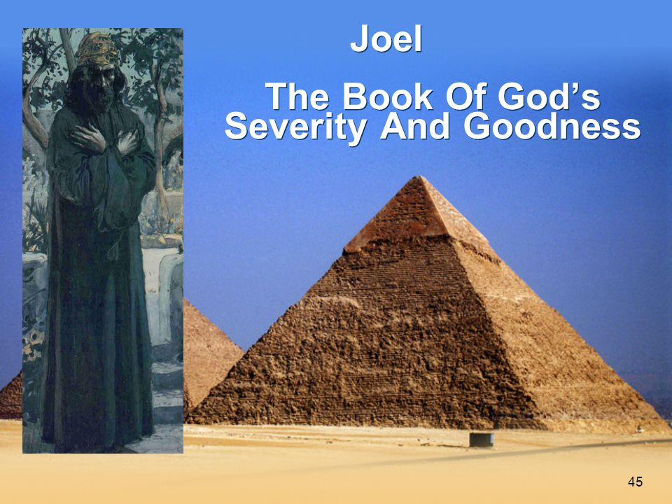 45 Joel The Book Of God's Severity And Goodness