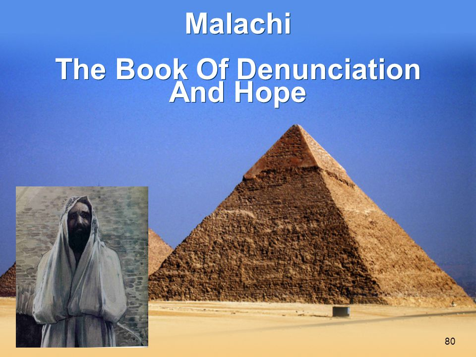 80 Malachi The Book Of Denunciation And Hope