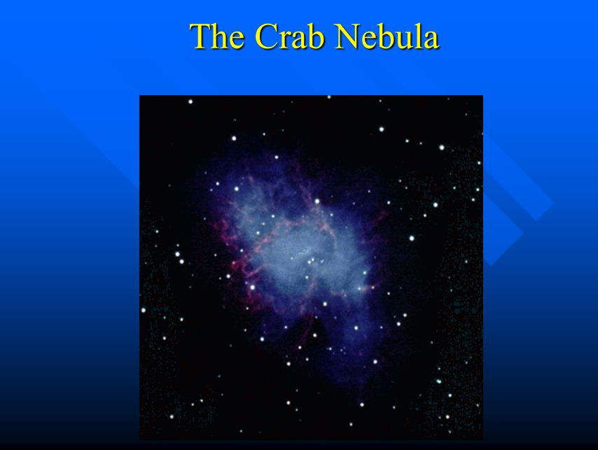 Pulsars n The pulsing star inside the Crab Nebula was a pulsar.