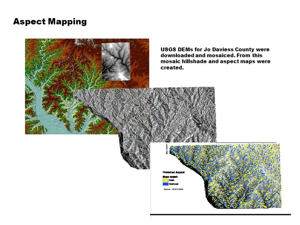 Aspect Mapping USGS DEMs for Jo Daviess County were downloaded and mosaiced. From this mosaic hillshade and aspect maps were created.