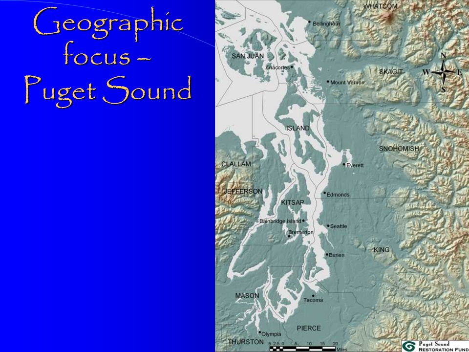 Geographic focus – Puget Sound