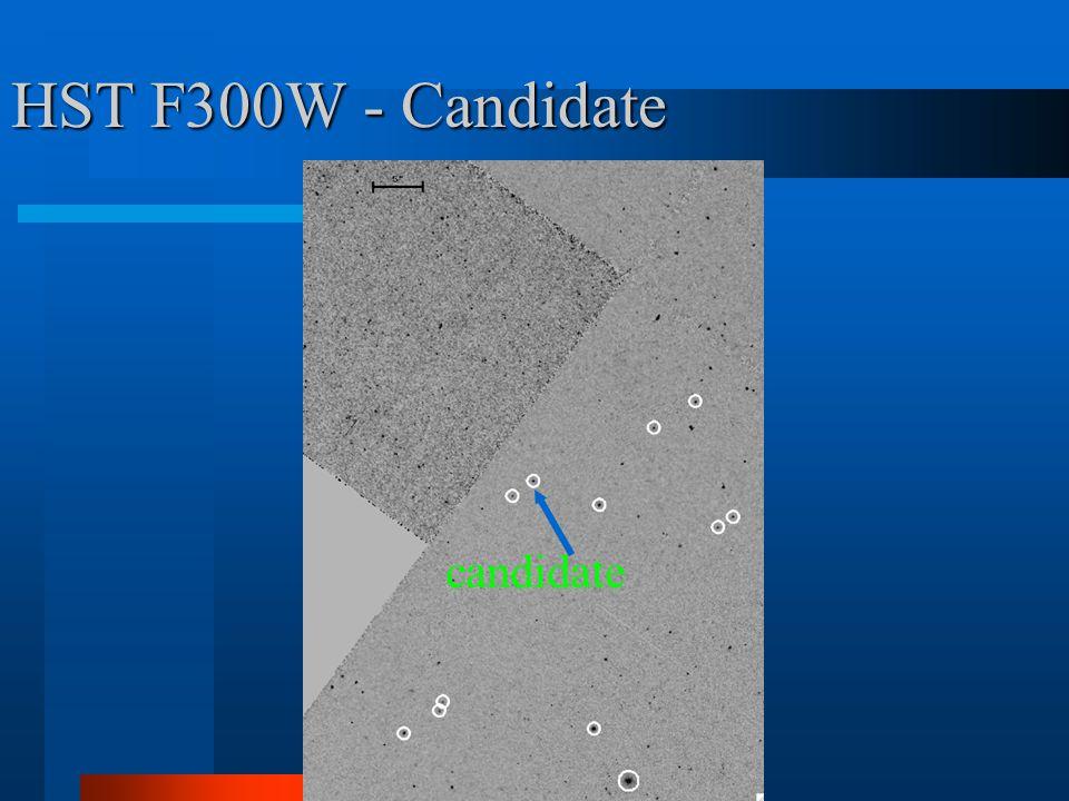 M. Shara, March 19, 2009 HST F300W - Candidate candidate