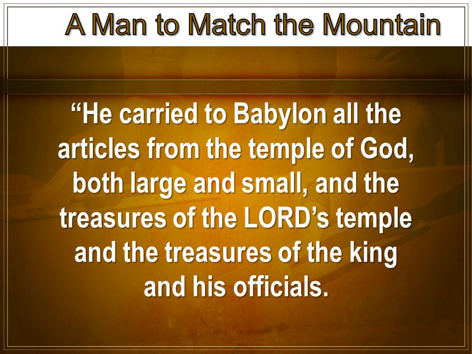 He carried to Babylon all the articles from the temple of God, both large and small, and the treasures of the LORD's temple and the treasures of the king and his officials.