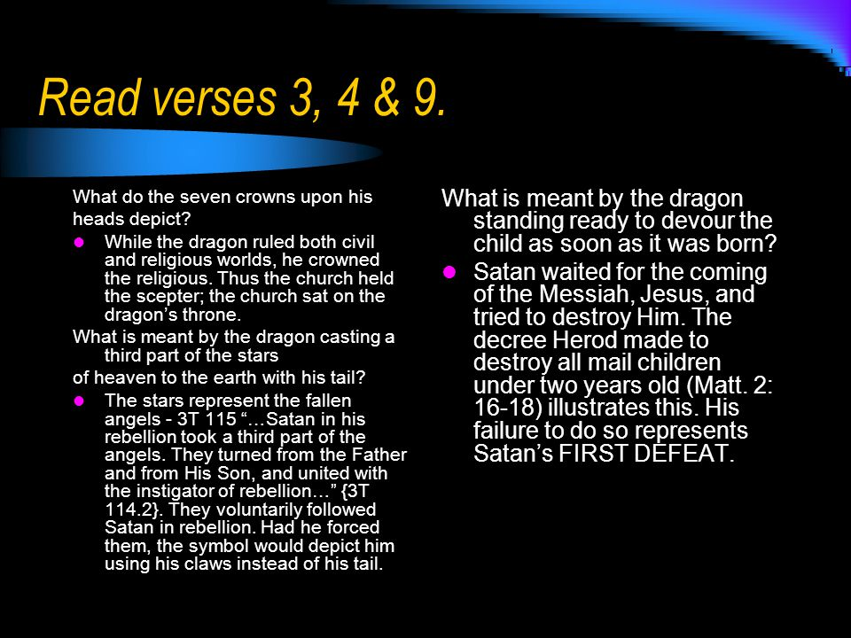Read verses 3, 4 & 9. What do the seven crowns upon his heads depict.
