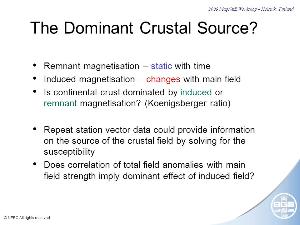 © NERC All rights reserved The Dominant Crustal Source.