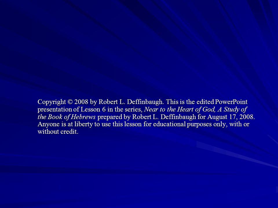 Copyright © 2008 by Robert L. Deffinbaugh.