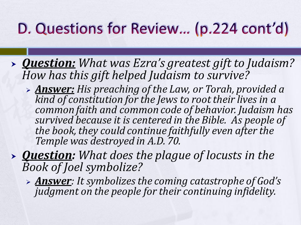  Question: What was Ezra's greatest gift to Judaism.