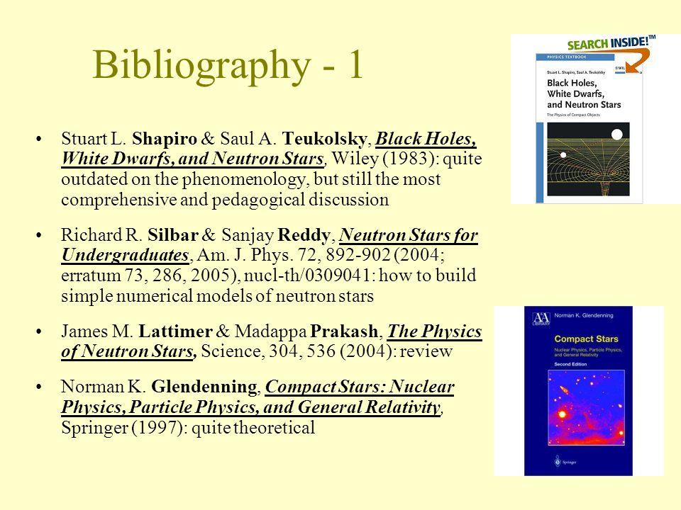 Bibliography - 1 Stuart L.Shapiro & Saul A.