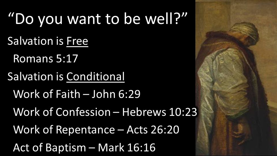 """""""Do you want to be well?"""""""