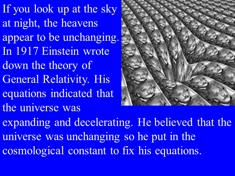 In 1929 Edwin Hubble found that galaxies are flying away from us in every direction.
