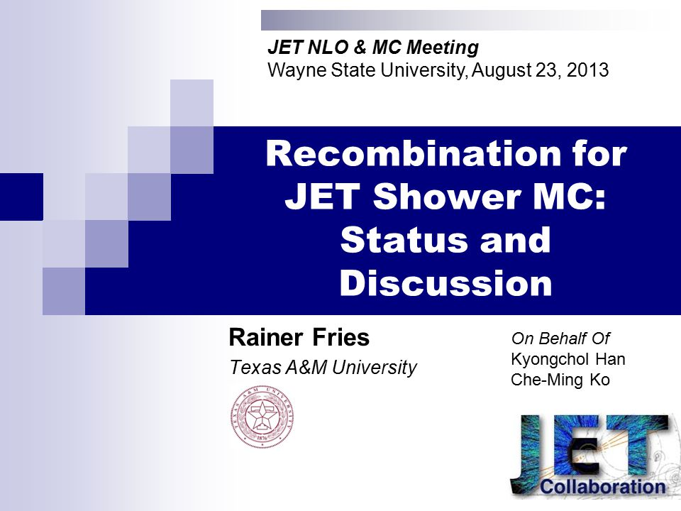 Results PYTHIA 100 GeV jets: Recombination probability: JET NLO&MC 201312 Rainer Fries