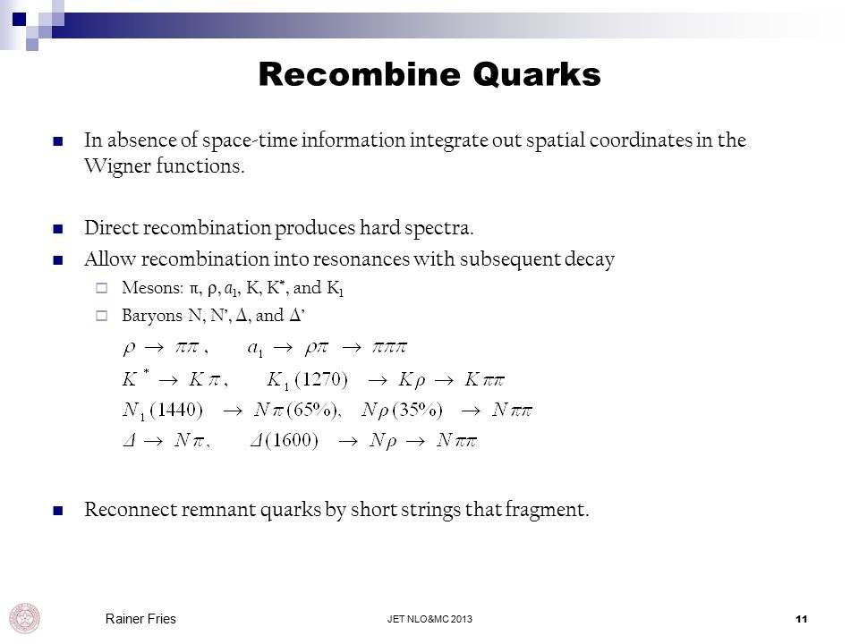 Recombine Quarks In absence of space-time information integrate out spatial coordinates in the Wigner functions.
