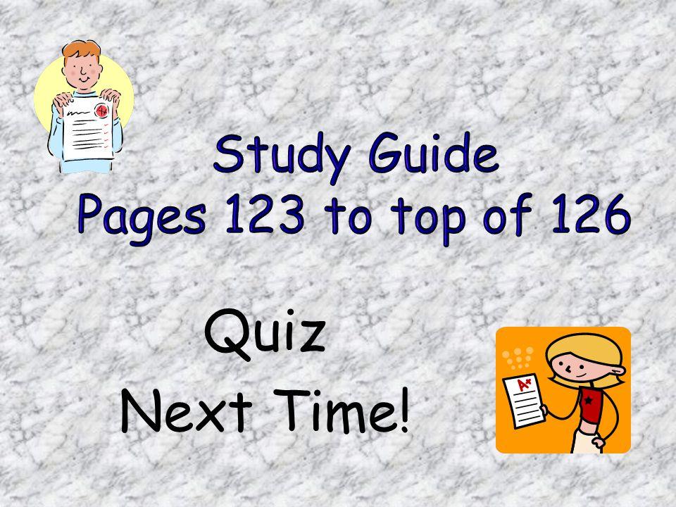 Quiz Next Time!