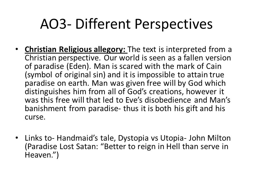 AO3- Different Perspectives Christian Religious allegory: The text is interpreted from a Christian perspective.