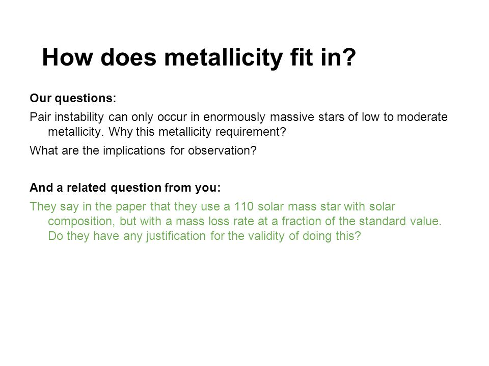 How does metallicity fit in.