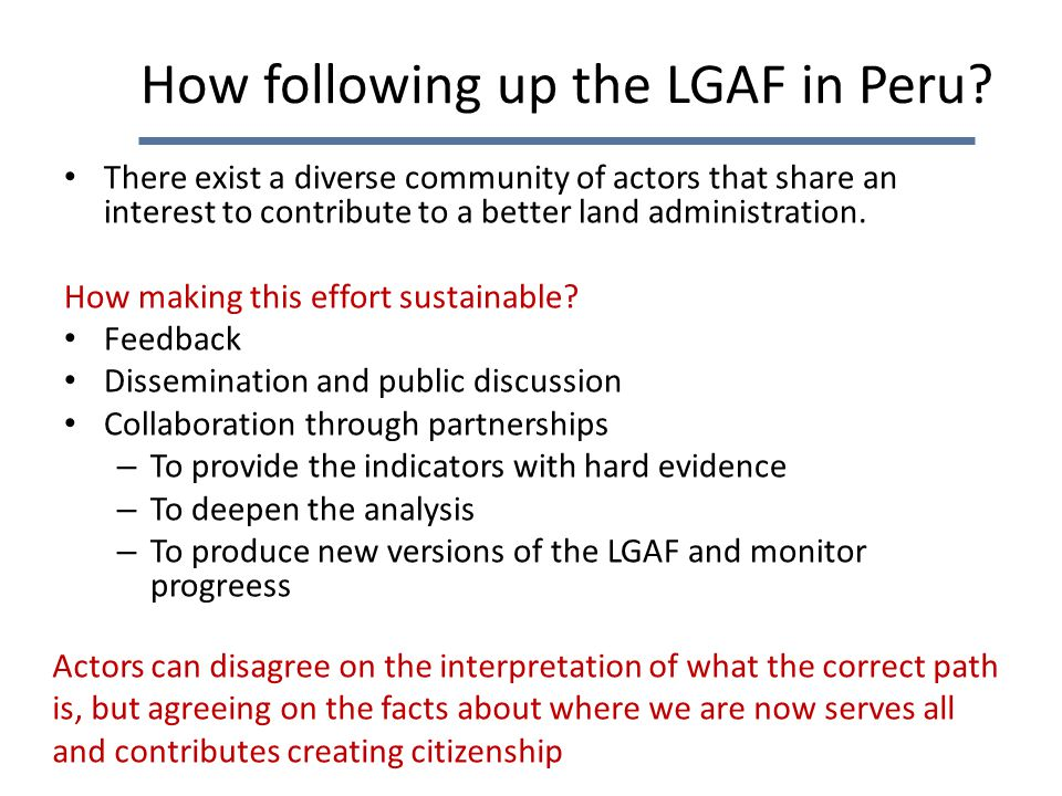 How following up the LGAF in Peru.
